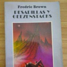 Libros de segunda mano: PESADILLAS Y GEEZENSTACKS (FREDRIC BROWN) FUTURÓPOLIS Nº 22. Lote 222722795