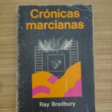 Libros de segunda mano: CRÓNICAS MARCIANAS (RAY BRADBURY) 1ª EDICIÓN ESPAÑOLA, 1975. Lote 222722867