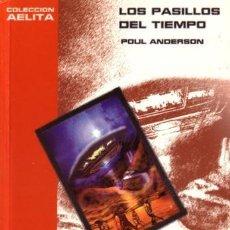 Libros de segunda mano: LOS PASILLOS DEL TIEMPO - POUL ANDRESON - PULP EDICIONES - 2002 - RÚSTICA - 221 PAGS. Lote 222817355