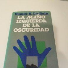 Libros de segunda mano: LA MANO IZQUIERDA DE LA OSCURIDAD. URSULA K.LE GUIN. MINOTAURO. Lote 223597035