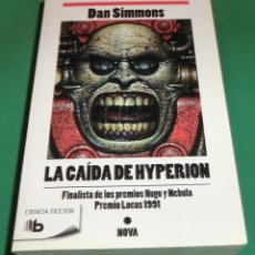 Libros de segunda mano: LA CAÍDA DE HYPERION - DAN SIMMONS (LIBRO NUEVO)...COMPRADO HACE 1 MES EN LIBRERÍA. Lote 224691802