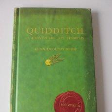 Libros de segunda mano: QUIDDITCH. A TRAVÉS DE LOS TIEMPOS. HARRY POTTER KENNILWORTHY WHISP. SALAMANDRA. Lote 264098000
