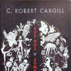 Libros de segunda mano: SUEÑOS Y SOMBRAS - C. ROBERT CARGILL - NOVELA ED. RUNAS - CIENCIA FICCION Y FANTASIA. Lote 226591165