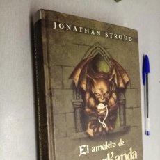 Libros de segunda mano: EL AMULETO DE SAMARKANDA / JONATHAN STROUD / MONTENA 1ª EDICIÓN 2004. Lote 227052990