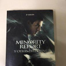 Libros de segunda mano: MINORITY REPORT Y OTRAS HISTORIAS / PHILIP K. DICK. Lote 228704836