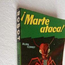 Libros de segunda mano: ROBOT Nº 10 EDITORIAL MANDO - ALAN COMET - ¡ MARTE TACA !, MUY BUEN ESTADO. Lote 228731350