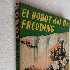 Libros de segunda mano: ROBOT Nº 6 EDITORIAL MANDO - ALAN COMET - - EL ROBOT DEL DOCTOR FREUDING. Lote 228731610