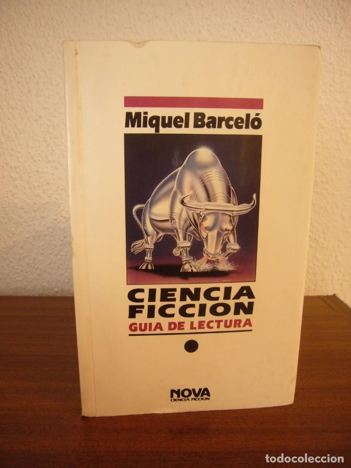 Libros de segunda mano: MIQUEL BARCELÓ: CIENCIA FICCIÓN. GUÍA DE LECTURA (EDICIONES B, NOVA, 1990) - Foto 2 - 228788375
