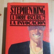 Libros de segunda mano: LA TORRE OSCURA / 2. LA INVOCACIÓN (STEPHEN KING). Lote 229765710