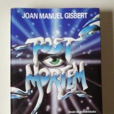 Libros de segunda mano: POST MORTEM - JOAN MANUEL GISBERT. 1ª EDICIÓN. Lote 229841240