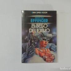 Libros de segunda mano: EL BESO DEL EXILIO - EFFINGER - CIBERPUNK 3 - GRAN SUPER FICCIÓN - MARTÍNEZ ROCA -(L). Lote 235090055