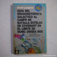 Libros de segunda mano: GUÍA DEL DRAGONSTOPISTA GALÁCTICO AL CAMPO DE BATALLA ESTELAR DE COVENANT EN EL LÍMITE DE DUNE. Lote 235811825