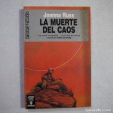 Libros de segunda mano: CIENCIA FICCIÓN 113. LA MUERTE DEL CAOS - JOANNA RUSS - ULTRAMAR EDITORES - 1990 - 1.ª EDICION. Lote 235812555