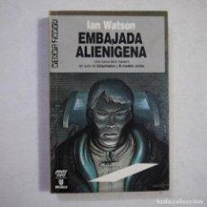Libros de segunda mano: CIENCIA FICCIÓN 109. EMBAJADA ALIENÍGENA - IAN WATSON - ULTRAMAR EDITORES - 1990 - 1.ª EDICION. Lote 235817990