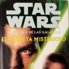Libros de segunda mano: STAR WARS EL PLANETA MISTERIOSO NUEVO!! TAPA DURA 1ª EDICION GUERRA GALAXIAS. Lote 235820270