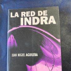 Libros de segunda mano: LA RED DE INDRA. JUAN MIGUEL AGUILERA. Lote 235848675
