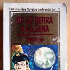 Libros de segunda mano: DE LA TIERRA A LA LUNA (JULIO VERNE) ORBIS 1984 - LAS GRANDES NOVELAS DE AVENTURAS Nº 9. Lote 235858955