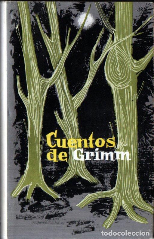 CUENTOS DE GRIMM (VERGARA CÍRCULO, 1962) (Libros de Segunda Mano (posteriores a 1936) - Literatura - Narrativa - Ciencia Ficción y Fantasía)