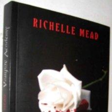 Libros de segunda mano: VAMPIRE ACADEMY - RICHELLE MEAD. Lote 236520040
