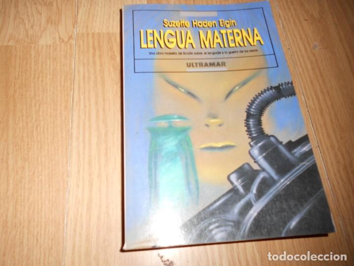 LENGUA MATERNA - SUZETTE HADEN ELGIN - UNA OBRA MAESTRA DE FICCION... - DISPONGO DE MAS LIBROS (Libros de Segunda Mano (posteriores a 1936) - Literatura - Narrativa - Ciencia Ficción y Fantasía)