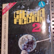 Libros de segunda mano: LIBRO CIENCIA FIICION 2, LEMAN REED KELLY BURNETT SWANN, BRUGUERA, 1975. Lote 237223530