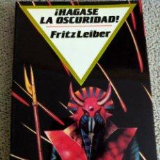 Livres d'occasion: FRITZ LEIBER. ¡ HÁGASE LA OSCURIDAD !.. Lote 237382130