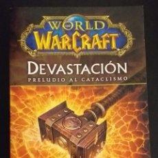 Libros de segunda mano: CHRISTIE GOLDEN - DEVASTACIÓN, WORLD OF WARCRAFT. Lote 237540635
