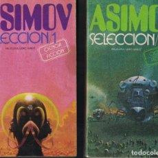 Libros de segunda mano: ISAAC ASIMOV - DOS LIBROS: SELECCIÓN 1 Y SELECCIÓN 2. Lote 237548065