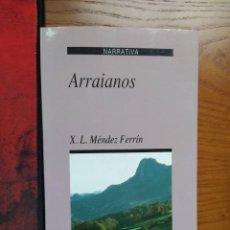 Libros de segunda mano: ARRAIANOS. X. L. MÉNDEZ FERRÍN. 7º EDICION 2001, XERAIS.. Lote 238078345