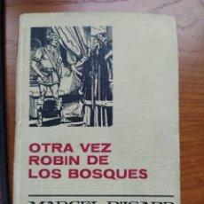Libros de segunda mano: OTRA VEZ ROBIN DE LOS BOSQUES. MARCEL D ISARD. SERIE GRANDES AVENTURAS 5, 6ª ED. 1973.. Lote 238147580