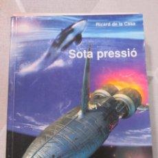 Libros de segunda mano: RICARD DE LA CASA, SOTA PRESSIO, PAGES, CIENCIA FICCIO EN CATALA. Lote 238295220