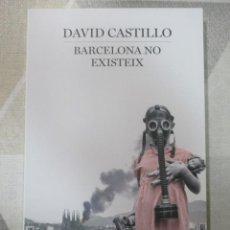 Libros de segunda mano: DAVID CASTILLO, BARCELONA NO EXISTEIX, EMPURIES, CIENCIA FICCIO EN CATALA EXEMPLAR NOU DISTOPIA. Lote 238296465