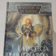 Libros de segunda mano: LA PROFECIA DE LA LUNA ROJA: LA ESPADA DE LA VERDAD (VOL. 7) TERRY GOODKIND. TIMUN MAS. Lote 239734820