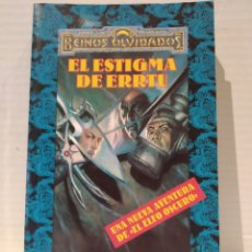 Libros de segunda mano: SALVATORE, R.A. EL ESTIGMA DE ERRTU (REINOS OLVIDADOS) R.A. SALVATORE. Lote 239735305