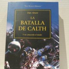 Libros de segunda mano: THE HORUS HERESY Nº 19/54 LA BATALLA DE CALTH DAN ABNETT. WARHAMMER. Lote 239736045