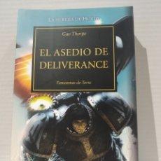 Libros de segunda mano: THE HORUS HERESY Nº 18/54 EL ASEDIO DE DELIVERANCE GAV THORPE. WARHAMMER. Lote 239736105