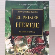 Libros de segunda mano: THE HORUS HERESY Nº 14/54 EL PRIMER HEREJE AARON DEMBSKI-BOWDEN. WARHAMMER. Lote 239736260