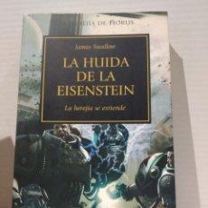 Libros de segunda mano: THE HORUS HERESY Nº 04/54 LA HUIDA DE LA EISENSTEIN LA HEREJÍA SE EXTIENDE JAMES SWALLOW. WARHAMMER. Lote 239736315
