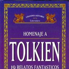 Libros de segunda mano: HOMENAJE A TOLKIEN. 19 RELATOS FANTÁSTICOS.. Lote 241039385