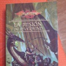 Libros de segunda mano: LA MISION DE RIVERWIND. PRELUDIOS VOL.1. SEGUNDA TRILOGIA. DRAGONLANCE. Lote 241367740