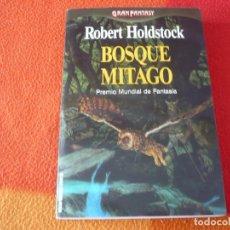 Libros de segunda mano: BOSQUE MITAGO ( ROBERT HOLDSTOCK ) ¡BUEN ESTADO! GRAN FANTASY MARTINEZ ROCA. Lote 241838255