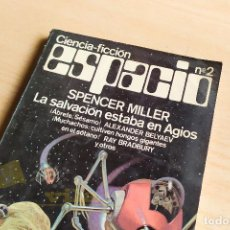 Libros de segunda mano: ESPACIO Nº 2 - LA SALVACIÓN ESTAVA EN AGIOS DE SPENCER MILLER Y OTROS - 1977. Lote 242347035