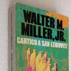Libros de segunda mano: CANTICO A SAN LEIBOWITZ - WALTER M. MILLER, JR. 445 PÁGINAS. Lote 242919275
