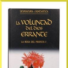 Libros de segunda mano: LA ROSA DEL PROFETA I / LA VOLUNTAD DEL DIOS ERRANTE / MARGARET WEIS & TRACY HICKMAN. Lote 33388255