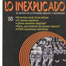 Libros de segunda mano: LO INEXPLICADO. EL MUNDO DE LO EXTRAÑO, INSOLITO Y MISTERIOSO. FASCÍCULO Nº 53. EDT. DELTA, 1981(*). Lote 245233220