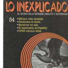Libros de segunda mano: LO INEXPLICADO. EL MUNDO DE LO EXTRAÑO, INSOLITO Y MISTERIOSO. FASCÍCULO Nº 54. EDT. DELTA, 1981(*). Lote 245233290