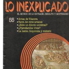 Libros de segunda mano: LO INEXPLICADO. EL MUNDO DE LO EXTRAÑO, INSOLITO Y MISTERIOSO. FASCÍCULO Nº 55. EDT. DELTA, 1981(*). Lote 245233445