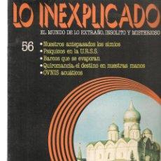 Libros de segunda mano: LO INEXPLICADO. EL MUNDO DE LO EXTRAÑO, INSOLITO Y MISTERIOSO. FASCÍCULO Nº 56. EDT. DELTA, 1981(*). Lote 245233555