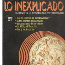 Libros de segunda mano: LO INEXPLICADO. EL MUNDO DE LO EXTRAÑO, INSOLITO Y MISTERIOSO. FASCÍCULO Nº 57. EDT. DELTA, 1981(*). Lote 245233660