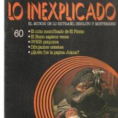 Libros de segunda mano: LO INEXPLICADO. EL MUNDO DE LO EXTRAÑO, INSOLITO Y MISTERIOSO. FASCÍCULO Nº 60. EDT. DELTA, 1981(*). Lote 245233735